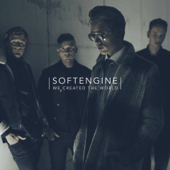 We Created the World - Softengine