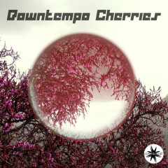 Downtempo Cherries - Various Artists