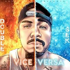 Vice Versa - DOUBLE, Sek