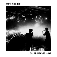 no apologies live EP - Grandson