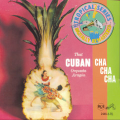 That Cuban Cha Cha - Orquesta Aragón
