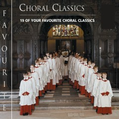 Favourite Choral Classics - Various Artists