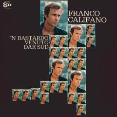 'N bastardo venuto dar Sud - Franco Califano