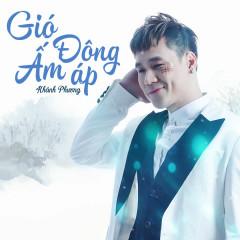 Gió Đông Ấm Áp (New Version) (Single)