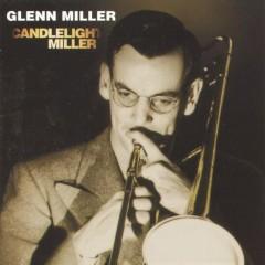 Candlelight Miller - Glenn Miller