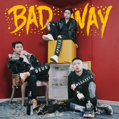 Bad Way (Single)