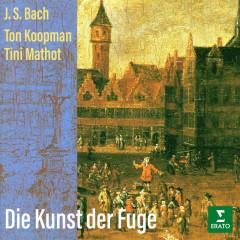 Bach: Die Kunst der Fuge, BWV 1080 - Ton Koopman, Tini Mathot