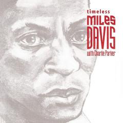 Timeless: Miles Davis - Miles Davis