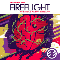 Who We Are: The Head And The Heart - Fireflight
