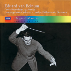 Decca Recordings 1948-1953 - Concertgebouw Orchestra of Amsterdam, London Philharmonic Orchestra, Eduard Van Beinum