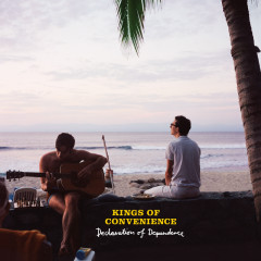Declaration Of Dependence - Kings Of Convenience