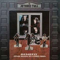 Benefit (Steven Wilson Mix) - Jethro Tull