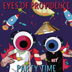 Party Time - Eyes Of Providence