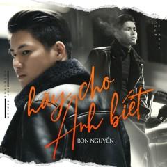 Hãy Cho Anh Biết (Single)