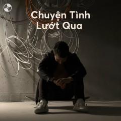 Chuyện Tình Lướt Qua - Various Artists