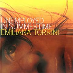 Unemployed In Summer Time - Emiliana Torrini