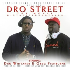 Dro Street - Young Dro