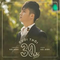 Cưới Thôi 30 Rồi (Single) - Hà Anh