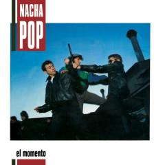 El Momento - Nacha Pop