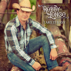 Take It Easy - Robby Longo