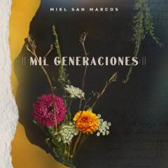 Mil Generaciones - Essential Worship, Miel San Marcos