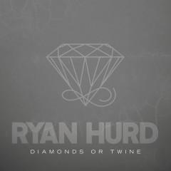 Diamonds Or Twine (Single)