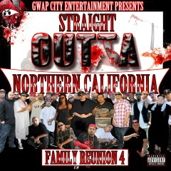 Straight Outta Northern California: Family Reunion 4 - Various Artists