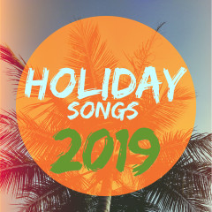 Holiday Songs 2019 - Various Artists