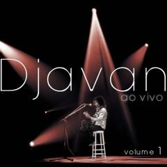 Djavan Ao Vivo, Vol. 1 - Djavan