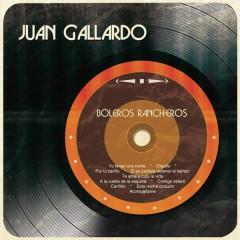 Boleros Rancheros - Juan Gallardo