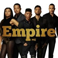 Me - Empire Cast,Serayah