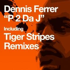 P 2 Da J - Dennis Ferrer