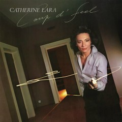 Coup d'feel (Remastered) - Catherine Lara