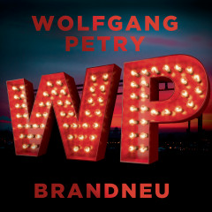 Brandneu - Wolfgang Petry