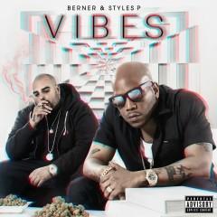 Vibes - Berner, Styles P