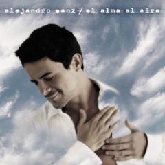 El Alma Al Aire: 20 Aniversario - Alejandro Sanz