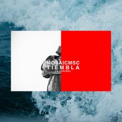 Tiembla - EP - Mosaic MSC
