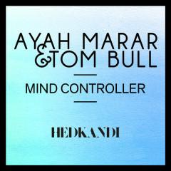 Mind Controller (Simon Hardy Remixes) - Ayah Marar,Tom Bull