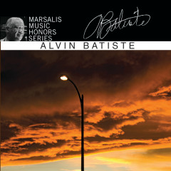Marsalis Music Honors Series - Alvin Batiste