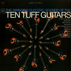The Swinging Electric Sounds of the Ten Tuff Guitars
