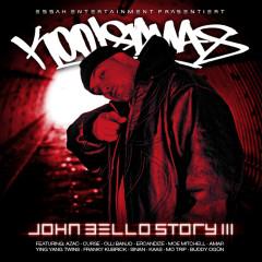 Die John Bello Story, Vol. 3 - Kool Savas