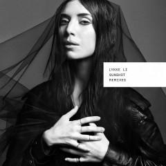 Gunshot (Remixes) - Lykke Li