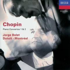 Chopin: Piano Concertos Nos.1 & 2 - Jorge Bolet, Orchestre Symphonique de Montreál, Charles Dutoit