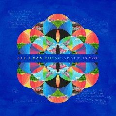 All I Can Think About Is You - Coldplay