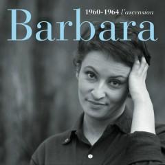 1960-1964 l'ascension - Barbara