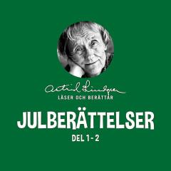 Julberättelser - Astrid Lindgren läser och berättar (Del 1-2) - Astrid Lindgren