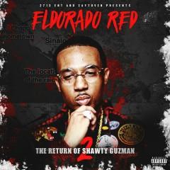 The Return of Shawty Guzman 2 - Eldorado Red