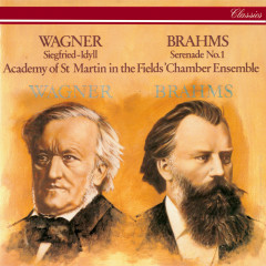 Brahms: Serenade No. 1 / Wagner: Siegfried Idyll - Academy of St. Martin in the Fields Chamber Ensemble