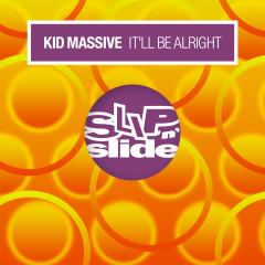 It'll Be Alright - Kid Massive