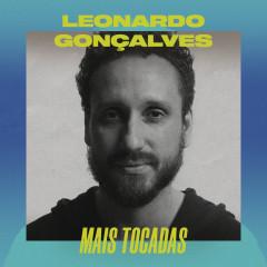 Leonardo Gonçalves Mais Tocadas - Leonardo Gonçalves